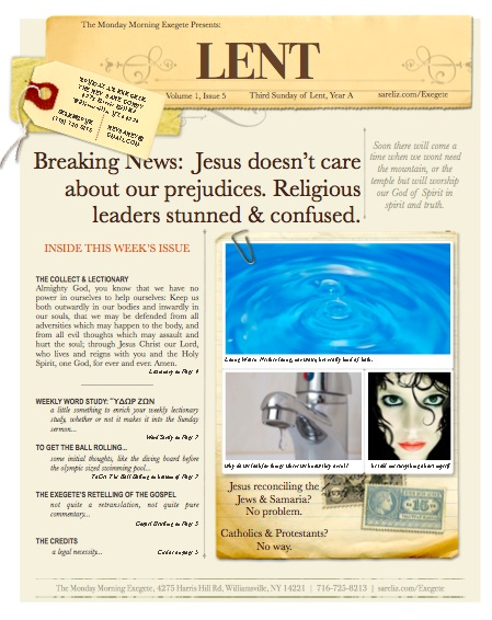 The Monday Morning Exegete Presents: Lent 3